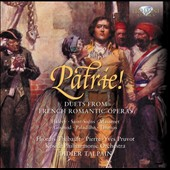 Patrie! Duets from French Romantic Opera by Halevy, Saint-Saens, Kosice , Gounod / Thébault, Pruvot