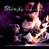 Dark the Suns: In Darkness Comes Beauty [Digipak]