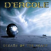 D'Ercole: Dreams of the Heart