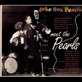Various Artists: Juke Box Pearls: Meet the Pearls [Digipak]