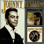Johnny Mathis: This Is Love/Olé