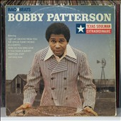 Bobby Patterson (R&B): Texas Soulman Extraordinaire *