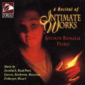 A Recital of Intimate Works - Sweelinck, et al / Rangell