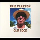 Eric Clapton: Old Sock [Digipak]