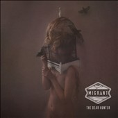 The Dear Hunter: Migrant [Digipak] *