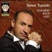 Schubert, Bach, Liszt, live at Wigmore Hall / Simon Trpceski, Piano