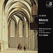 Bach: Motets / Ren&eacute; Jacobs, RIAS Kammerchor