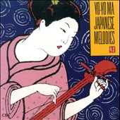Japanese Melodies / Yo-Yo Ma
