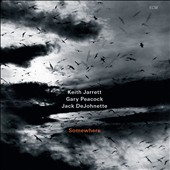 Gary Peacock/Jack DeJohnette/Keith Jarrett/Keith Jarrett Trio: Somewhere