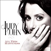 Judy Kuhn: All This Happiness *