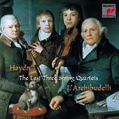 Haydn: The Last Three String Quartets / L'Archibudelli