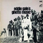 Eddie Gale (Trumpet): Ghetto Music [Remastered]