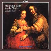 Sch&#252;tz: Secular Works / Manfred Cordes, Weser-Renaissance