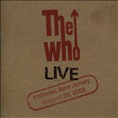The Who: Live: Holmdel, New Jersey August 30, 2002