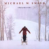 Michael W. Smith: Christmastime