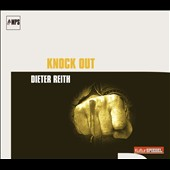Dieter Reith: Knock Out
