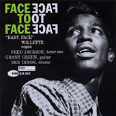 Baby Face Willette: Face to Face