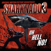 Original Soundtrack: Sharknado 3: Oh Hell No! [OST]