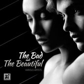Various Artists: The  Bad and the Beautiful