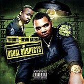 Kevin Gates/Yo Gotti: The Usual Suspects [PA] *