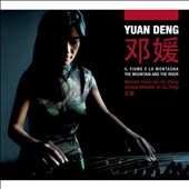 Yuan Deng (Gu Zheng Player): The  Mountain and the River
