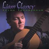 Liam Clancy: Irish Troubadour