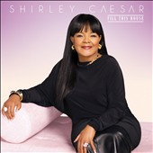 Shirley Caesar: Fill This House [6/3] *
