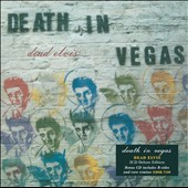 Death in Vegas: Dead Elvis [Bonus Disc]
