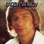 Barry Manilow: This One's for You [Bonus Tracks]