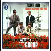 The Spencer Davis Group: Taking Out Time 1967-1969
