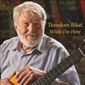 Theodore Bikel: While I'm Here [Slipcase] *