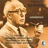 Gerhard: Piano Trio, Cello Sonata, etc / Cantament Trio