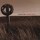 Canned Heat: Straight Ahead