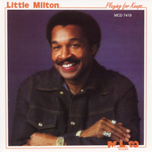 Little Milton: Playing for Keeps