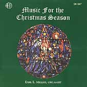 Music for the Christmas Season / Earl L. Miller
