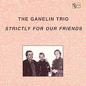 Ganelin Trio: Strictly for Our Friends
