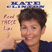 Kate Clinton: Read These Lips