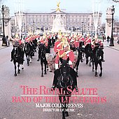 The Royal Salute / Reeves, Band of the Life Guards