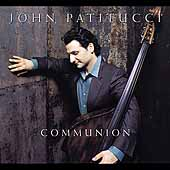 John Patitucci: Communion