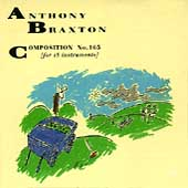 Anthony Braxton: Composition No. 165 (For 18 Instruments)
