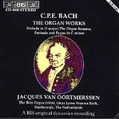 C.P.E. Bach: The Organ Works / Jacques Van Oortmerssen