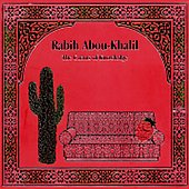 Rabih Abou-Khalil: The Cactus of Knowledge [Digipak]