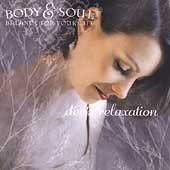 Various Artists: Body and Soul: Deep Relaxation