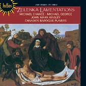 Zelenka: Lamentations of Jeremiah / Ainsley, Chance, George