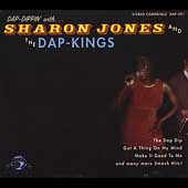 Sharon Jones (Dap-Kings)/Sharon Jones & the Dap-Kings (Dap-Kings): Dap Dippin' with Sharon Jones & the Dap Kings