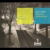 Guy Laffite: Blue & Sentimental