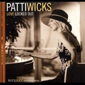 Patti Wicks: Love Locked Out *