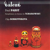 Pabst: Paraphrases on Themes by Tchaikovsky / Bobrovnikova