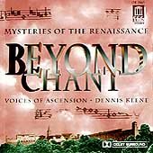 Beyond Chant / Keene, Voices of Ascension
