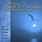Various Artists: 16 Great Praise & Worship Instrumentals, Vol. 2